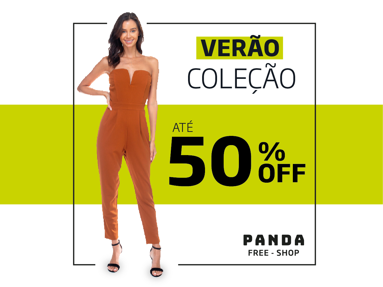 COLEÇÃO 2020 COM ATÉ 50% OFF