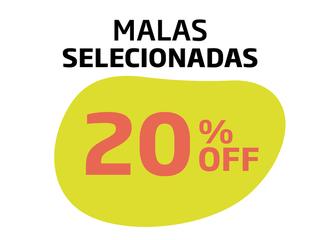 MALAS SELECIONADAS 20% OFF
